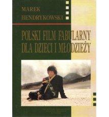 Polski film fabularny dla dzieci i młodzieży