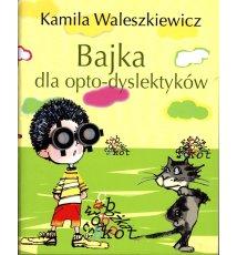 Bajka dla opto-dyslektyków