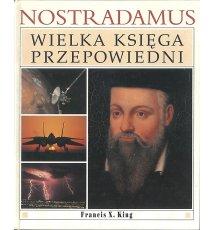 Nostradamus. Wielka księga przepowiedni