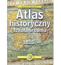 Atlas historyczny do 1815 roku