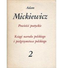 Powieści poetyckie 2. Dzieła poetyckie - Adam Mickiewicz