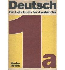 Deutsch Ein Lehrbuch fur Auslander 1a + Glossar 1a