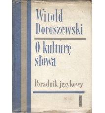 O kulturę słowa. Poradnik językowy