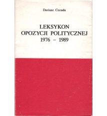 Leksykon opozycji politycznej 1976 - 1989