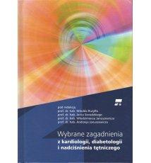 Wybrane zagadnienia z kardiologii, diabetologii i nadciśnienia tętniczego