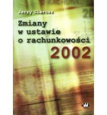 Zmiany w ustawie o rachunkowości 2002