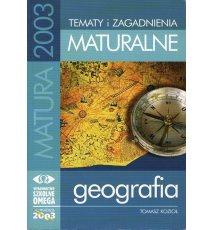 Tematy i zagadnienia maturalne z geografii