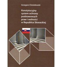 Konstytucyjny system ochrony podstawowych praw i wolności w Republice Słowackiej