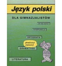 Język polski dla gimnazjalistów