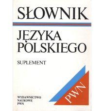 Słownik języka polskiego. Suplement