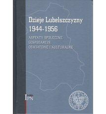 Dzieje Lubelszczyzny 1944-1956