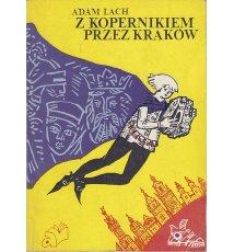 Z Kopernikiem przez Kraków