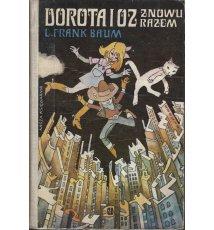Dorota i Oz znowu razem