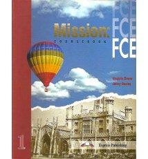 Mission: FCE 1. Coursebook