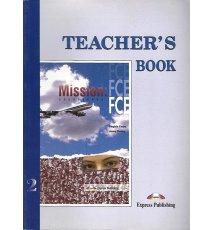 Mission: FCE 2. Teacher' Book