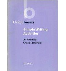 Simple Writing Activities (Oxford Basics)