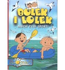 Bolek i Lolek. Niech żyje sport!