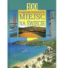 100 najpiękniejszych miejsc na świecie