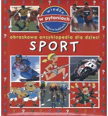 Sport. Obrazkowa encyklopedia dla dzieci