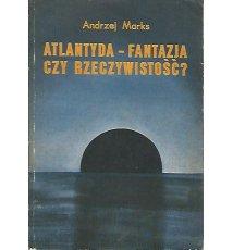 Atlantyda - fantazja czy rzeczywistość?