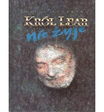 Król Lear nie żyje