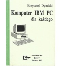 Komputer IBM PC dla każdego