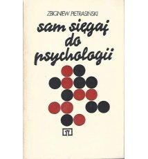 Sam sięgaj do psychologii