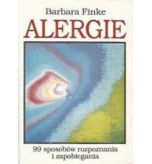 Alergie - 99 sposobów rozpoznania i zapobiegania