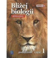 Bliżej biologii 1. Gimnazjum
