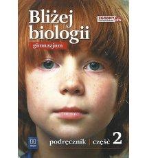 Bliżej biologii 2. Gimnazjum