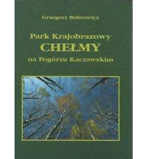 Park Krajobrazowy CHEŁMY na Pogórzu Kaczawskim