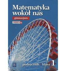 Matematyka wokół nas 1. Podręcznik