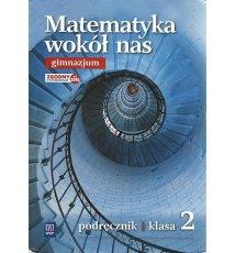 Matematyka wokół nas 2. Podręcznik