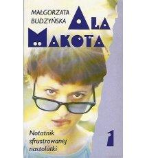 Ala Makota. Notatnik sfrustrowanej nastolatki 1