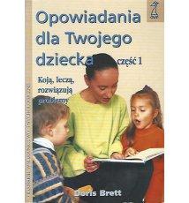 Opowiadania dla twojego dziecka, cz. 1