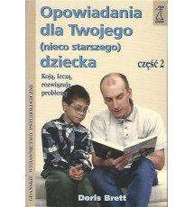 Opowiadania dla twojego (nieco starszego) dziecka, cz. 2