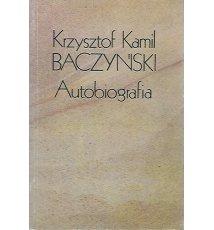 Baczyński Krzysztof Kamil - Autobiografia