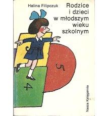 Rodzice i dzieci w młodszym wieku szkolnym