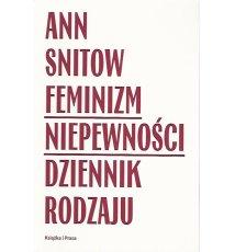 Feminizm niepewności. Dziennik rodzaju