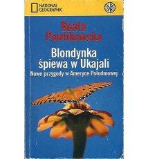 Blondynka śpiewa w Ukajali