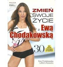 Zmień swoje życie z Ewą Chodakowską