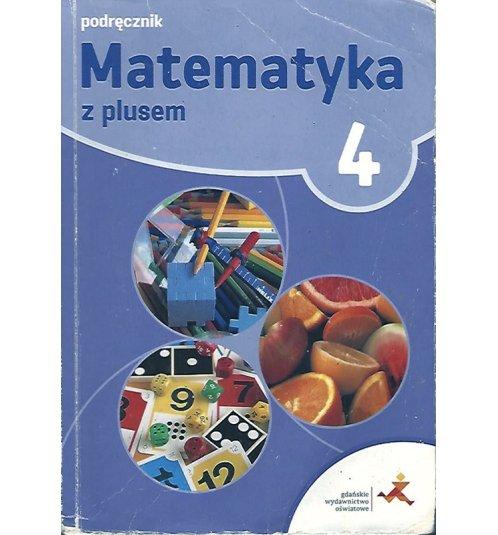 Matematyka z plusem 4. Podręcznik
