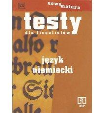 Testy dla licealistów. Język niemiecki + CD