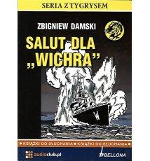"Salut dla ""Wichra"" - Audiobook"