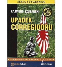 Upadek Corregidoru - Audiobook