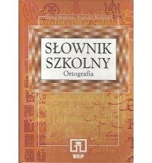 Słownik szkolny. Ortografia