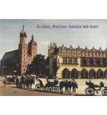 Kraków galicyjski i współczesny w fotografii