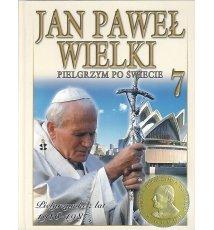 Jan Paweł Wielki. Pielgrzym po świecie - 7