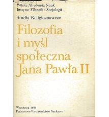 Filozofia i myśl społeczna Jana Pawła II