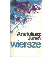 Anatoliusz Jureń - Wiersze